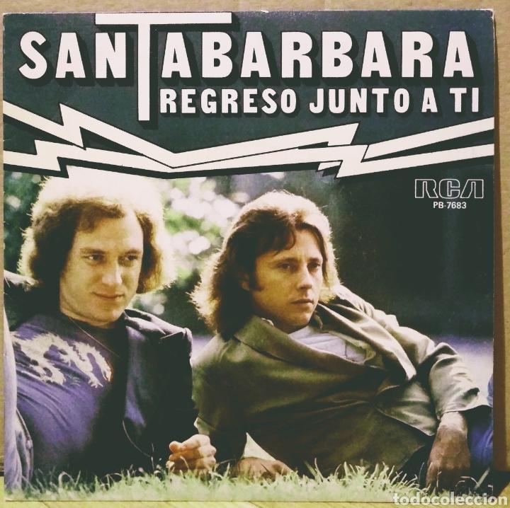 SANTABARBARA - REGRESO JUNTO A TI / LAS RAMBLAS SG RCA-VICTOR 1979 (Música - Discos - Singles Vinilo - Grupos Españoles de los 70 y 80)