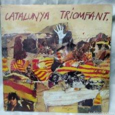 Discos de vinilo: RAMÓN CALDUCH - CATALUNYA TRIOMFANT. Lote 244761490