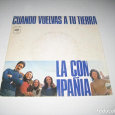 Discos de vinilo: LA COMPAÑIA - CUANDO VUELVAS A TU TIERRA. Lote 244762050