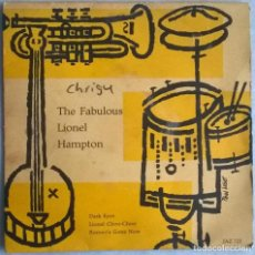 Discos de vinilo: LIONEL HAMPTON. THE FABULOUS: DARK EYES/ LIONEL CHOO CHOO/ ROMEO'S GONE NOW. JAZZTONE SUIZA 1957 EP. Lote 244767055