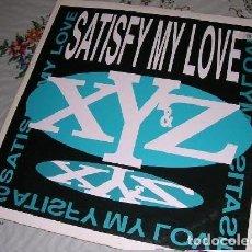 Discos de vinilo: X Y & Z SATISFY MY LOVE MAXISINGLE. Lote 244768230