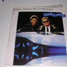 Discos de vinilo: ELTON JOHN & CLIFF RICHAR SLOW RIVERS. Lote 244768995