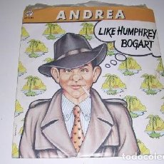 Discos de vinilo: ANDREA LIKE HUMPHREY BOGART. Lote 244769030