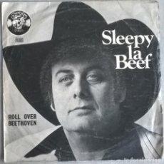 Discos de vinilo: SLEEPY LA BEEF. ROLL OVER BEETHOVEN/ / SEND ME SOME LOVIN'. CHARLY, SPAIN 1979 SINGLE. Lote 244769945
