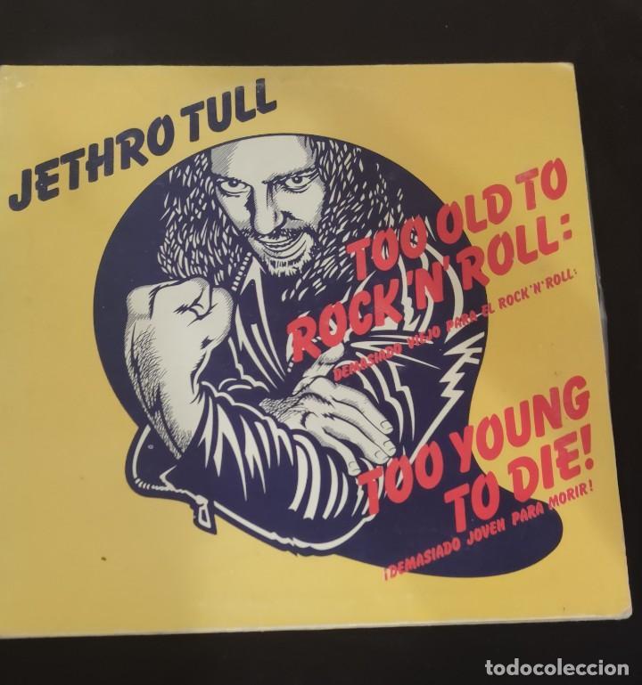 JETHRO TULL-TOO OLD TO ROCK N'ROLL:TOO YOUNG TO DIE-LP SPAIN 1976. (Música - Discos - LP Vinilo - Pop - Rock - Internacional de los 70)