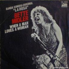 Discos de vinilo: BETTE MIDLER//LA ROSA//BSO//SINGLE//1980//ATLANTIC. Lote 244794750