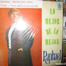 Discos de vinilo: LO MEJOR DE LO MEJOR RAPHAEL ( PERU ) MI GRAN NOCHE / EL GOLFO / HUAPANGO TORERO /. Lote 244802980