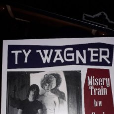 """Discos de vinilo: SINGLE 7"""" 45 RPM - TY WAGNER """"MISERY TRAIN""""//""""SOUL EXERCISE"""" (1967 GARAGE PSYCH REPRO). Lote 244818540"""