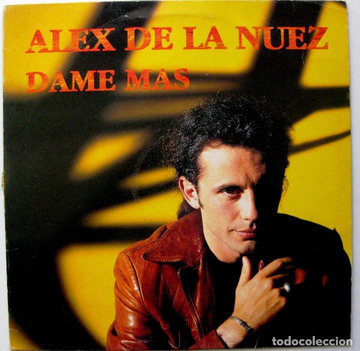 ALEX DE LA NUEZ - DAME MAS - MAXI EMI 1994 BPY (Música - Discos de Vinilo - Maxi Singles - Solistas Españoles de los 70 a la actualidad)