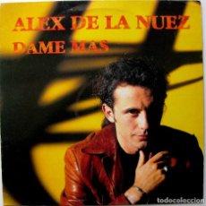 Discos de vinilo: ALEX DE LA NUEZ - DAME MAS - MAXI EMI 1994 BPY. Lote 244827735