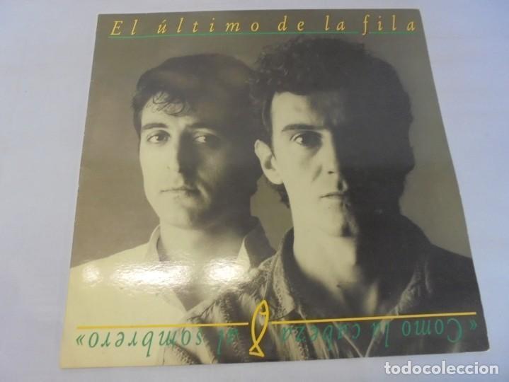 Discos de vinilo: EL ULTIMO DE LA FILA. COMO LA CABEZA AL SOMBRERO. LP VINILO. PDI 1988. - Foto 2 - 244865275
