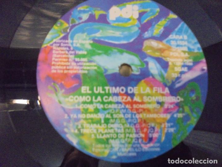 Discos de vinilo: EL ULTIMO DE LA FILA. COMO LA CABEZA AL SOMBRERO. LP VINILO. PDI 1988. - Foto 4 - 244865275