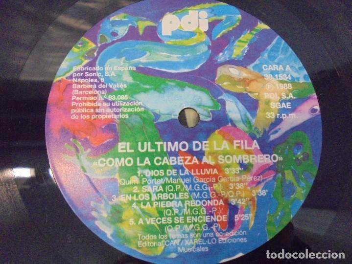 Discos de vinilo: EL ULTIMO DE LA FILA. COMO LA CABEZA AL SOMBRERO. LP VINILO. PDI 1988. - Foto 6 - 244865275