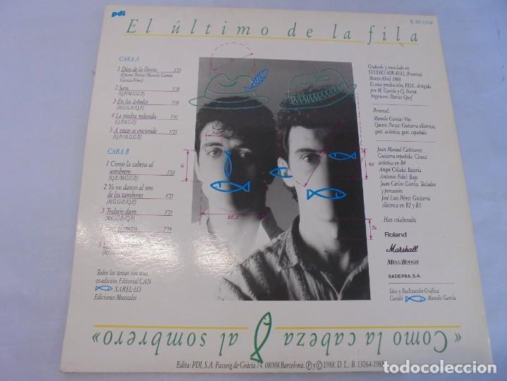 Discos de vinilo: EL ULTIMO DE LA FILA. COMO LA CABEZA AL SOMBRERO. LP VINILO. PDI 1988. - Foto 10 - 244865275