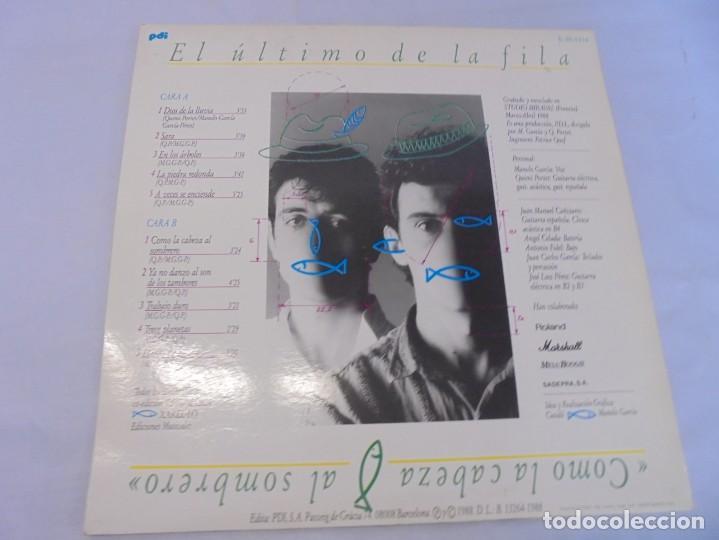 Discos de vinilo: EL ULTIMO DE LA FILA. COMO LA CABEZA AL SOMBRERO. LP VINILO. PDI 1988. - Foto 13 - 244865275