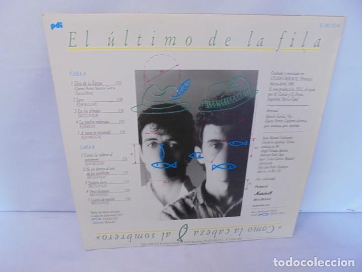 Discos de vinilo: EL ULTIMO DE LA FILA. COMO LA CABEZA AL SOMBRERO. LP VINILO. PDI 1988. - Foto 14 - 244865275