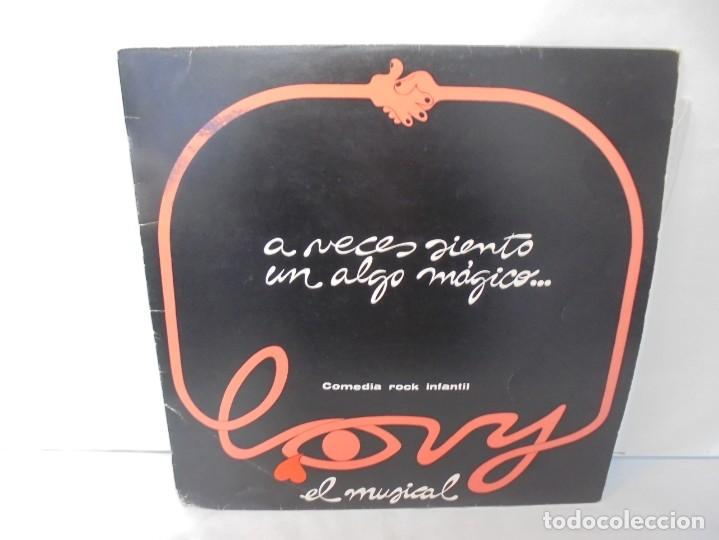 A VECES SIENTO UN ALGO MAGICO... LOVY EL MUSICAL COMEDIA ROCK INFANTIL. BAT DISCOS 1985 (Música - Discos - LPs Vinilo - Música Infantil)