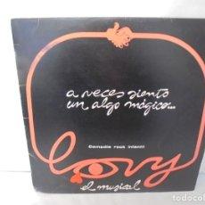 Discos de vinilo: A VECES SIENTO UN ALGO MAGICO... LOVY EL MUSICAL COMEDIA ROCK INFANTIL. BAT DISCOS 1985. Lote 244865965