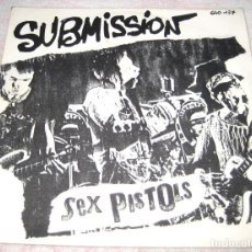 Discos de vinilo: SEX PISTOLS - SUBMISSION - SINGLE - SEX PISTOLS 1977 - FRANCE - VG!. Lote 244872845