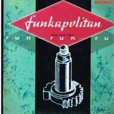 Discos de vinilo: FUNKAPOLITAN - RUN RUN RUN - MAXI SINGLE 1982 - ED. ESPAÑA. Lote 244878410
