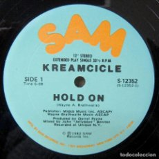 Discos de vinilo: KREAMCICLE - HOLD ON / HOLD ON, INSTRUMENTAL - 1982 - EDICIÓN AMERICANA. Lote 244879575