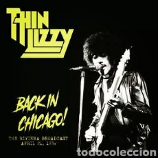 Discos de vinilo: THIN LIZZY - BACK IN CHICAGO: THE RIVIERA BROADCAST 1976 - LP VINILO NUEVO PRECINTADO. Lote 244880630
