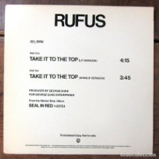 Discos de vinilo: RUFUS - TAKE IT TO THE TOP, LP VERSION / TAKE IT TO THE TOP, 45 - 1983 - ED. AMERICANA, PROMOCIONAL. Lote 244882605