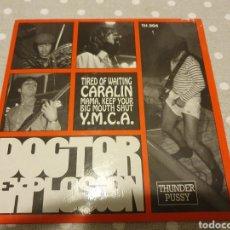 Discos de vinilo: SINGLE DOCTOR EXPLOSION THUNDER PUSSY. Lote 244939795
