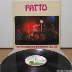 Discos de vinilo: PATTO - ROLL 'EM SMOKE 'EM PUT ANOTHER LINE OUT 1972 ED ESPAÑOLA. Lote 244950395