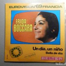 Discos de vinilo: FRIDA BOCCARA - UN DIA, UN NIÑO - BELLA DE DÍA - BELTER 1969 - EUROVISIÓN FRANCIA. Lote 244953155