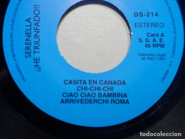 Discos de vinilo: Serenella - He triunfado - Una Casita en Canada, Chi, Chu, Ciao Bambina, Arrivederci Roma, Tomasa - Foto 4 - 244953210