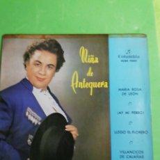 Discos de vinilo: LA NIÑA DE ANTEQUERA.. 45 RPM. AY MI PERRO... Lote 244955805