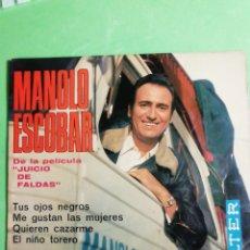Discos de vinilo: MANOLO ESCOBAR. TUS OJOS NEGROS. 45 RPM. Lote 244955835