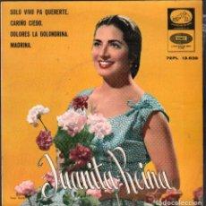 Discos de vinilo: JUANITA REINA - SOLO VIVO PA QUERERTE, CARIÑO CIEGO.../ EP EMI DE 1961 / BUEN ESTADO RF-4859. Lote 244967275