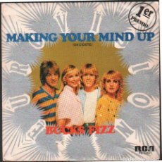Discos de vinilo: MAKING YOUR MIND UP (DECIDETE) - BUCKS FIZZ / SINGLE RCA DE 1981 / BUEN ESTADO RF-4866. Lote 244969770