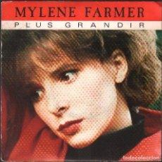 Discos de vinil: MYLENE FARMER - PLUS GRANDIR / SINGLE POLYDOR DE 1985 / BUEN ESTADO RF-4869. Lote 244970210