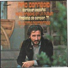 Discos de vinilo: PINO DONAGGIO CANTA EN ESPAÑOL - UNA NOCHE EN LA PLAYA, EL ULTIMO ROMANTICO / SINGLE 1971 RF-4870. Lote 244970395