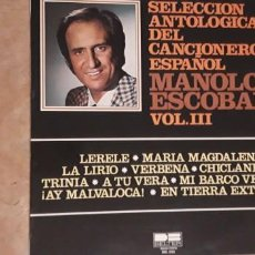 Discos de vinilo: 1 LP. DE ** SELECCION ANTOLOGICA MANOLO ESCOBAR ** VOL. III . AÑO 1976. Lote 244982620