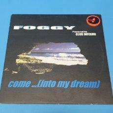 Discos de vinilo: DISCO DE VINILO - FOGGY - COME...(INTO MY DREAM). Lote 244988100