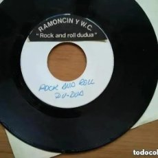 Disques de vinyle: RAMONCIN Y W.C. - ROCK AND ROLL DUDUA (SG) TEST PRESSING?. Lote 244989555