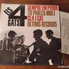 Discos de vinilo: ELS 4 GATS - SEMPRE EM PERDO + 3 **********RARO EP BEAT CATALÀ 1963 GRAN ESTADO!. Lote 244991495