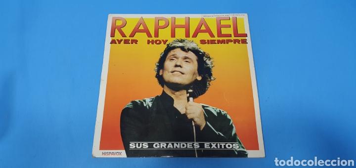 DISCO DE VINILO - RAPHAEL - AYER HOY SIEMPRE SUS GRANDES ÉXITOS (Música - Discos de Vinilo - Maxi Singles - Solistas Españoles de los 50 y 60)