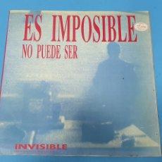 Discos de vinilo: DISCO DE VINILO - INVISIBLE 2 - ES IMPOSIBLE - NO PUEDE SER. Lote 245004330