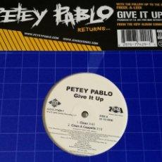 Discos de vinilo: PETEY PABLO - GIVE IT UP - 2005. Lote 245031365