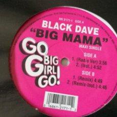 Discos de vinilo: BLACK DAVE - BIG MAMA - 1998. Lote 245039500