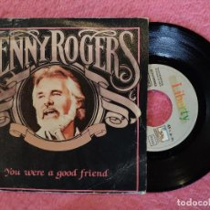 Discos de vinilo: SINGLE KENNY ROGERS - YOU WERE A GOOD FRIEND - LIBERTY 006-2000097 - SPAIN PRESS PROMO (VG+/NM). Lote 245055375