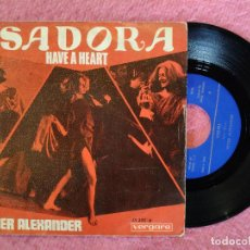 Discos de vinilo: SINGLE PETER ALEXANDER - ISADORA / HAVE A HEART - VERGARA 45.320-A - SPAIN PRESS (EX-/EX-). Lote 245062015