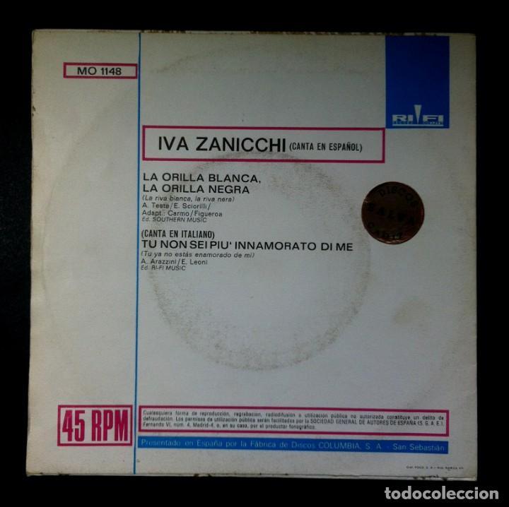 Discos de vinilo: IVA ZANICCHI - La Orilla Blanca / Tu Non Sei Piu Innamorato - SINGLE 1971 - RIFI - Foto 2 - 245076260