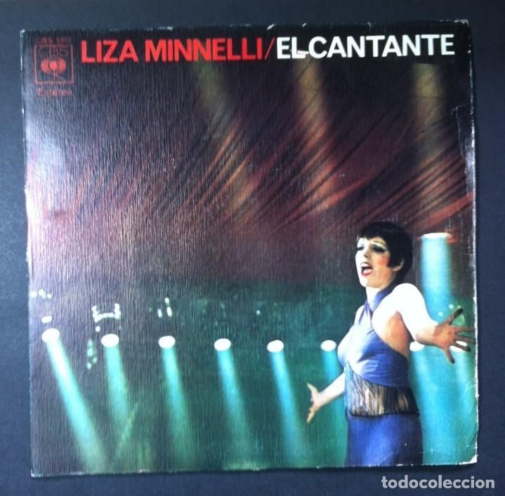 LIZA MINNELLI - EL CANTANTE / EL SR. EMERY NO ESTARÁ EN CASA - SINGLE 1973 - CBS (Música - Discos - Singles Vinilo - Canción Francesa e Italiana)