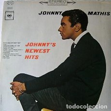 Discos de vinilo: JOHNNY MATHIS - JOHNNY'S NEWEST HITS. Lote 245098910